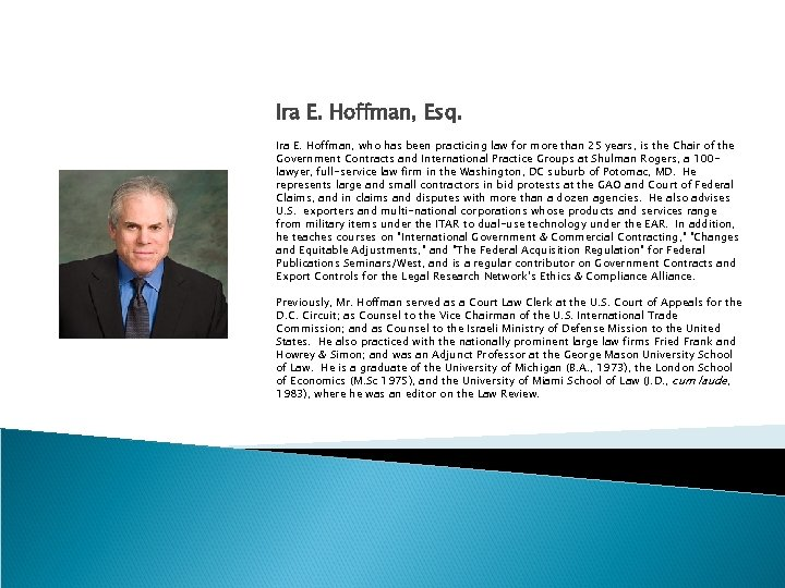 Ira E. Hoffman, Esq. Ira E. Hoffman, who has been practicing law for more