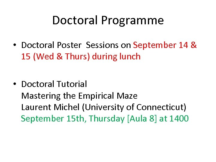 Doctoral Programme • Doctoral Poster Sessions on September 14 & 15 (Wed & Thurs)