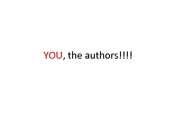 YOU, the authors!!!!