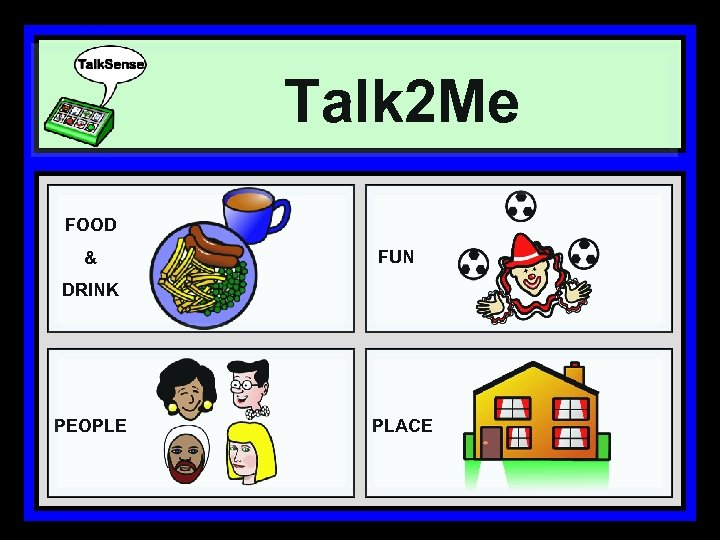 Talk 2 Me FOOD & FUN DRINK PEOPLE PLACE