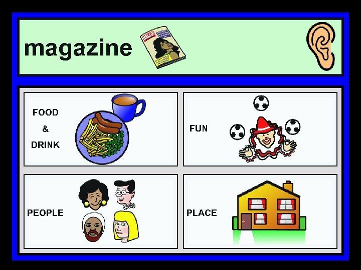 magazine FOOD & FUN DRINK PEOPLE PLACE