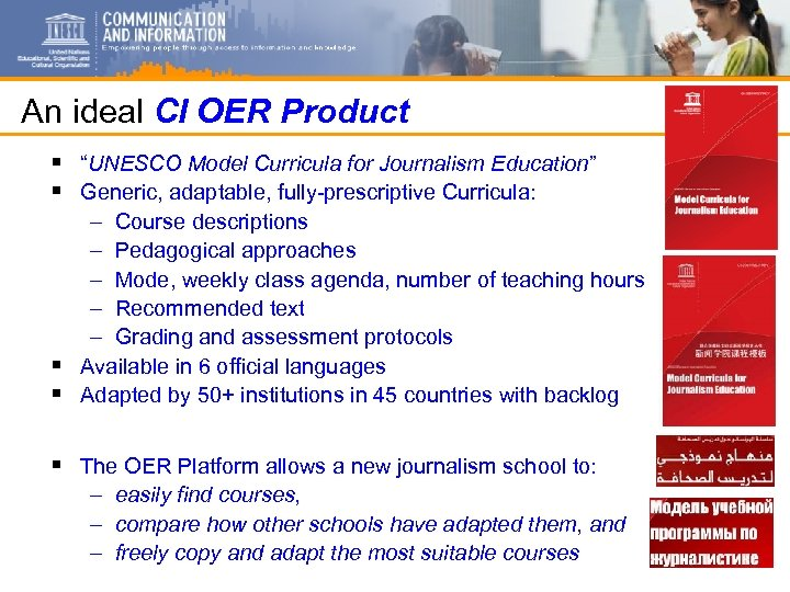 "An ideal CI OER Product § ""UNESCO Model Curricula for Journalism Education"" § Generic,"