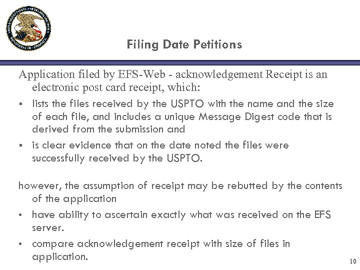 Filing Date Petitions Application filed by EFS-Web - acknowledgement Receipt is an electronic post