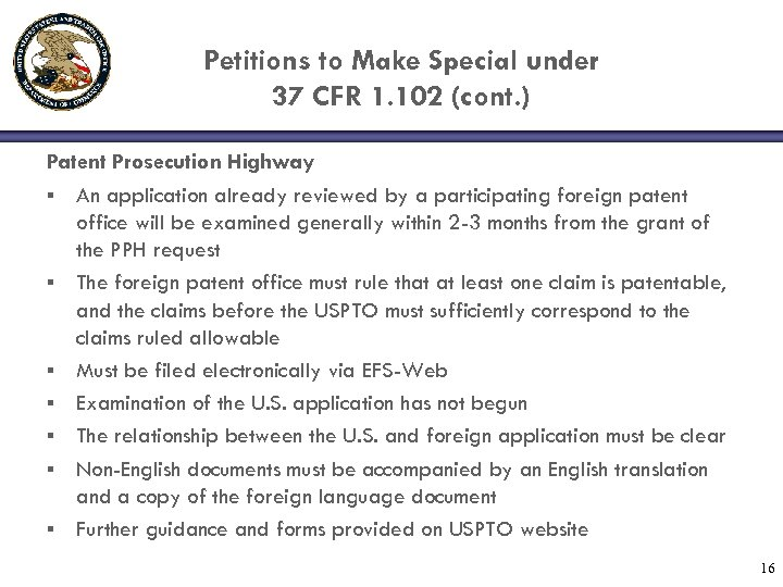 Petitions to Make Special under 37 CFR 1. 102 (cont. ) Patent Prosecution Highway