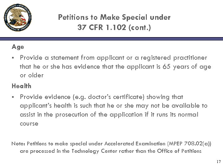 Petitions to Make Special under 37 CFR 1. 102 (cont. ) Age § Provide