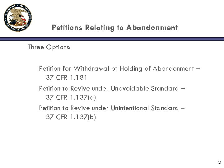 Petitions Relating to Abandonment Three Options: Petition for Withdrawal of Holding of Abandonment –