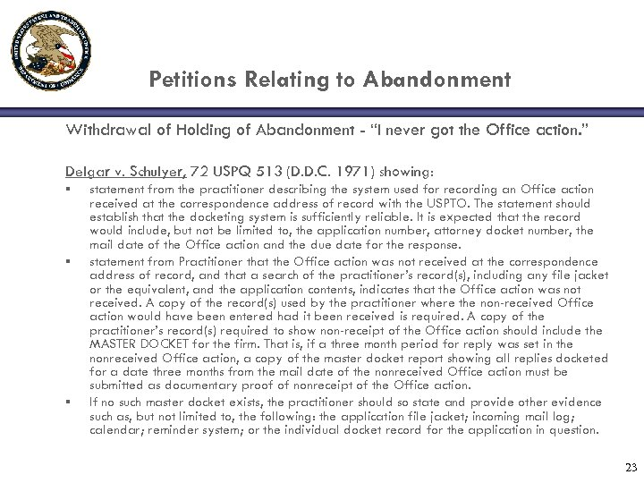 """Petitions Relating to Abandonment Withdrawal of Holding of Abandonment - """"I never got the"""