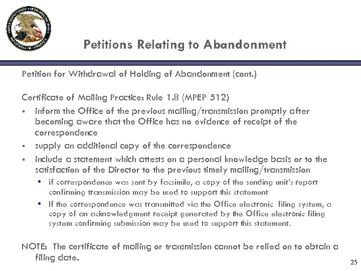Petitions Relating to Abandonment Petition for Withdrawal of Holding of Abandonment (cont. ) Certificate