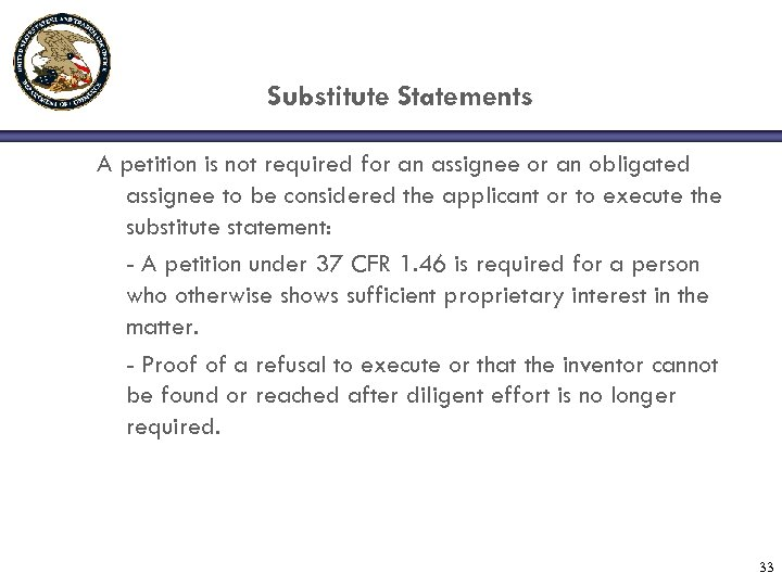 Substitute Statements A petition is not required for an assignee or an obligated assignee