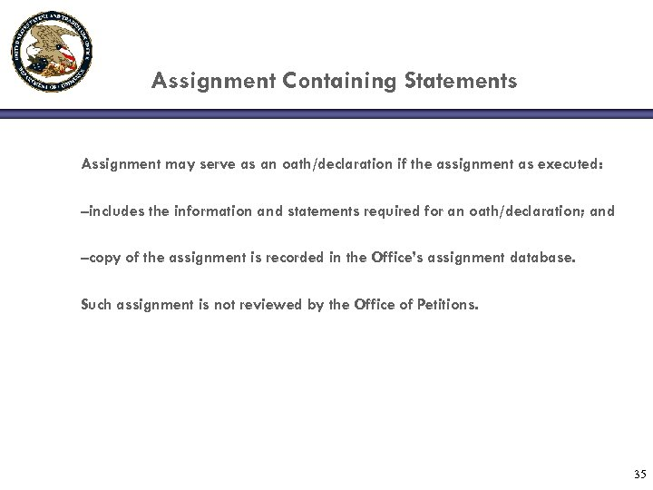 Assignment Containing Statements Assignment may serve as an oath/declaration if the assignment as executed: