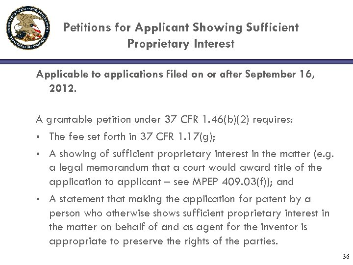 Petitions for Applicant Showing Sufficient Proprietary Interest Applicable to applications filed on or after