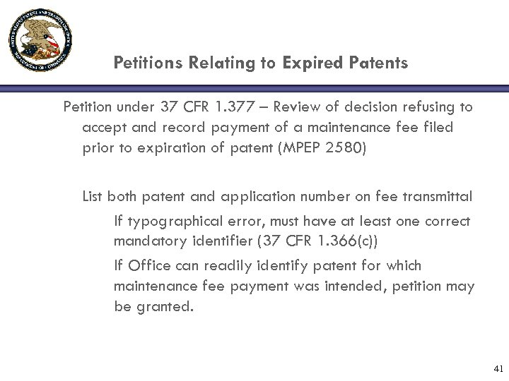 Petitions Relating to Expired Patents Petition under 37 CFR 1. 377 – Review of