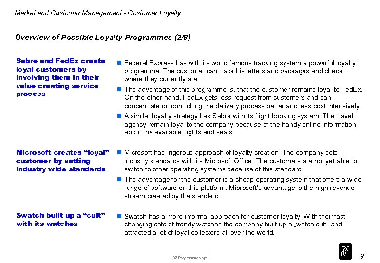Market and Customer Management - Customer Loyalty Overview of Possible Loyalty Programmes (2/8) Sabre