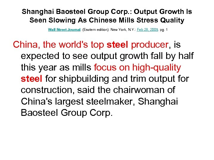Shanghai Baosteel Group Corp. : Output Growth Is Seen Slowing As Chinese Mills Stress