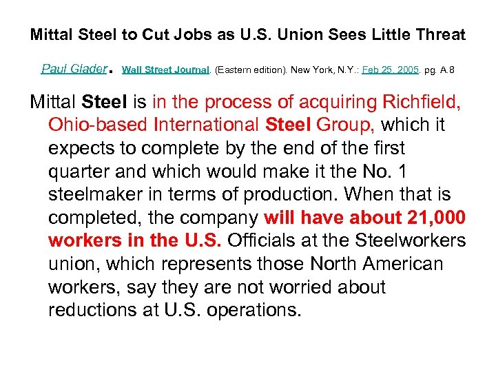 Mittal Steel to Cut Jobs as U. S. Union Sees Little Threat Paul Glader