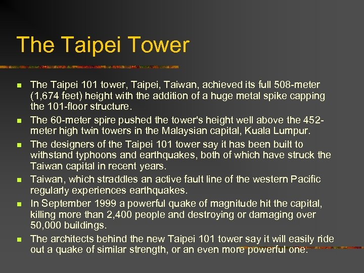 The Taipei Tower n n n The Taipei 101 tower, Taipei, Taiwan, achieved its