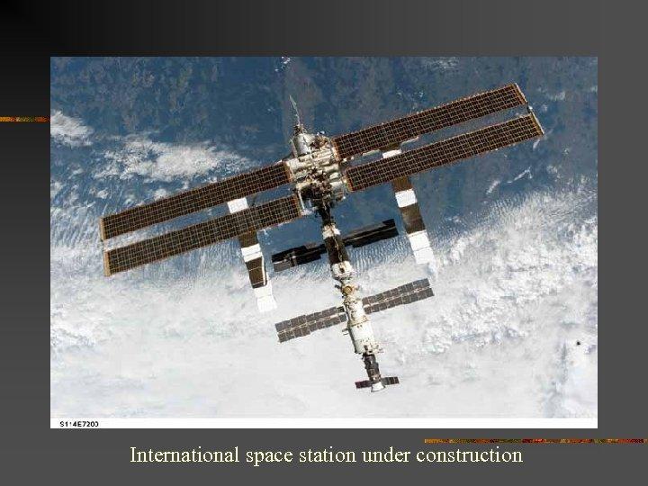 International space station under construction
