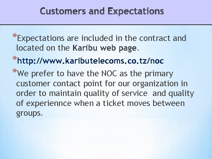 *Expectations are included in the contract and located on the Karibu web page *http: