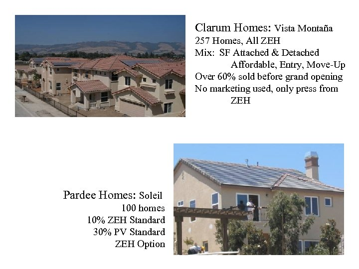 Clarum Homes: Vista Montaña 257 Homes, All ZEH Mix: SF Attached & Detached Affordable,