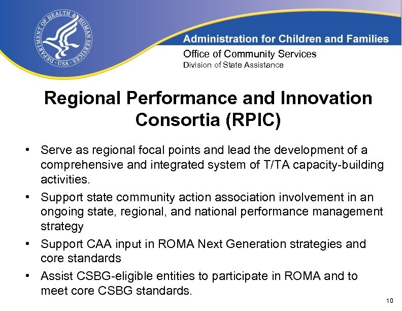 Office of Community Services Division of State Assistance Regional Performance and Innovation Consortia (RPIC)