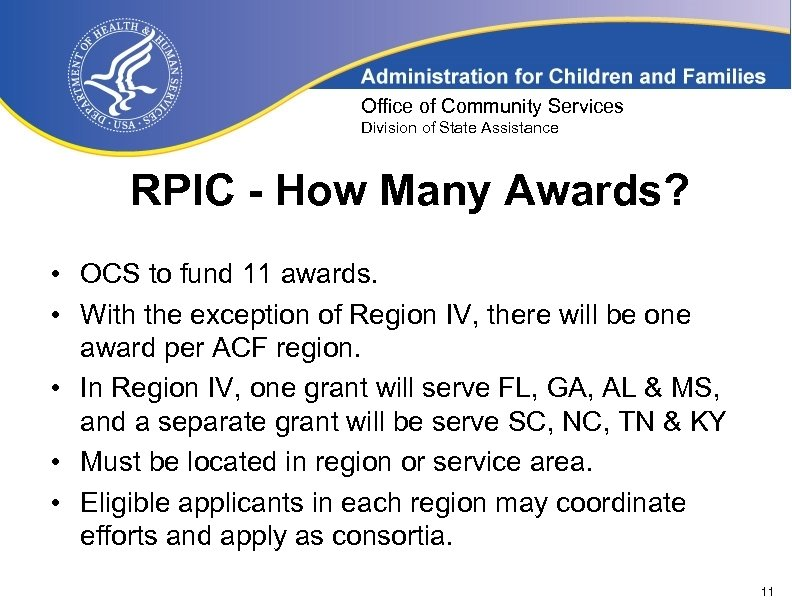 Office of Community Services Division of State Assistance RPIC - How Many Awards? •