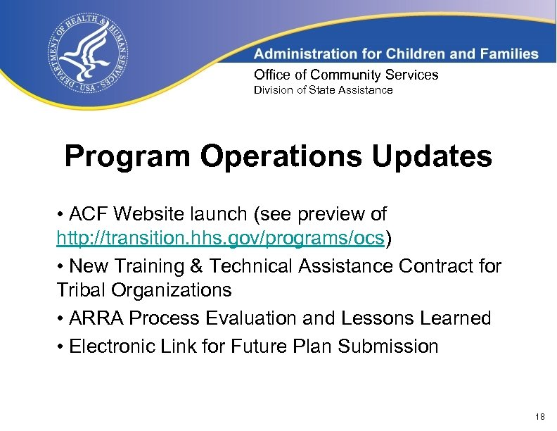 Office of Community Services Division of State Assistance Program Operations Updates • ACF Website