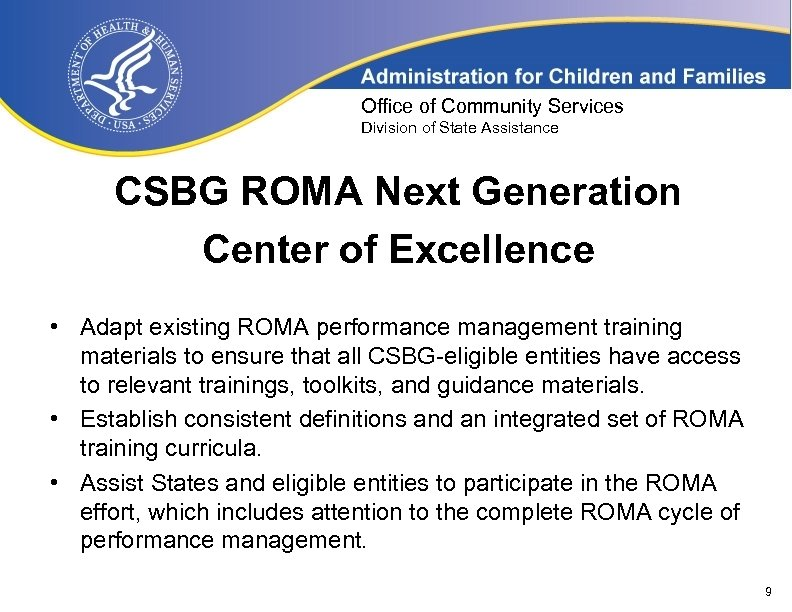 Office of Community Services Division of State Assistance CSBG ROMA Next Generation Center of