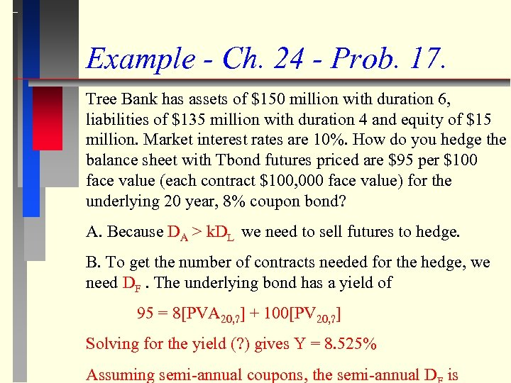 Example - Ch. 24 - Prob. 17. Tree Bank has assets of $150 million