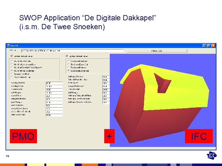 "SWOP Application ""De Digitale Dakkapel"" (i. s. m. De Twee Snoeken) PMO 19 +"