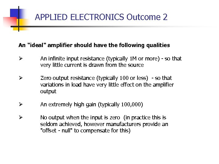 APPLIED ELECTRONICS Outcome 2 An