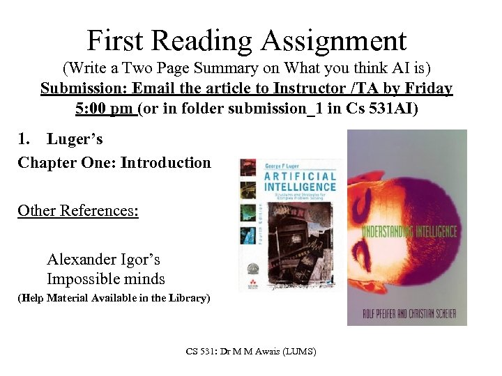 First Reading Assignment (Write a Two Page Summary on What you think AI is)