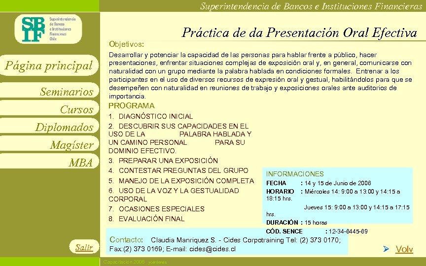 Superintendencia de Bancos e Instituciones Financieras Práctica de da Presentación Oral Efectiva Objetivos: Página