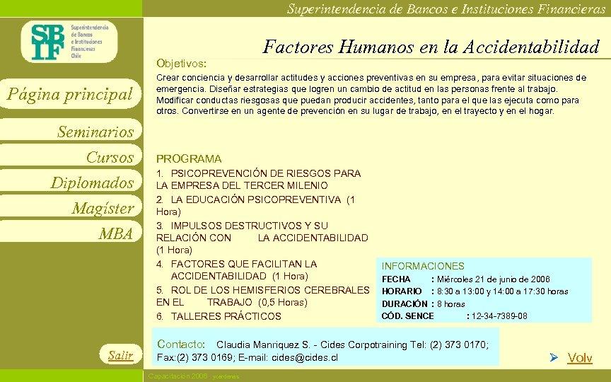 Superintendencia de Bancos e Instituciones Financieras Factores Humanos en la Accidentabilidad Objetivos: Página principal