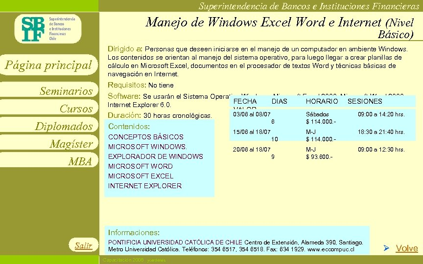 Superintendencia de Bancos e Instituciones Financieras Manejo de Windows Excel Word e Internet (Nivel