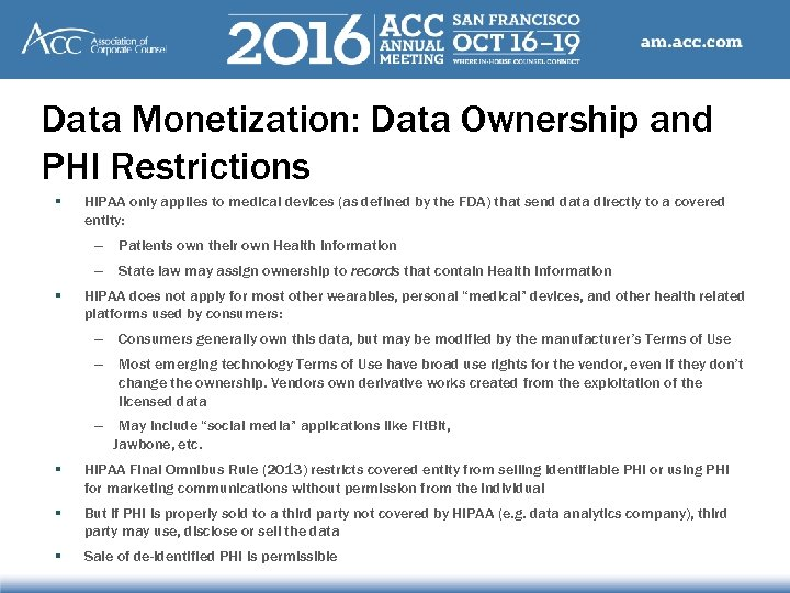 Data Monetization: Data Ownership and PHI Restrictions § HIPAA only applies to medical devices