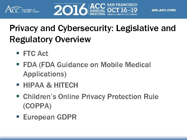 Privacy and Cybersecurity: Legislative and Regulatory Overview § FTC Act § FDA (FDA Guidance