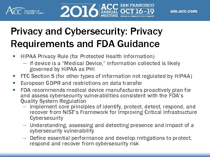 Privacy and Cybersecurity: Privacy Requirements and FDA Guidance § HIPAA Privacy Rule (for Protected