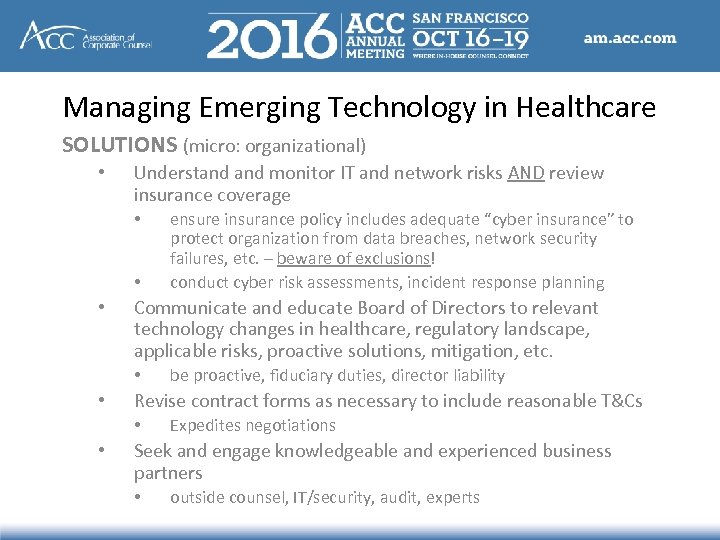 Managing Emerging Technology in Healthcare SOLUTIONS (micro: organizational) • Understand monitor IT and network