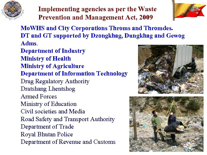 Implementing agencies as per the Waste Prevention and Management Act, 2009 Mo. WHS and
