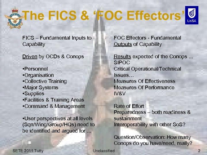 The FICS & 'FOC Effectors' FICS – Fundamental Inputs to Capability FOC Effectors -