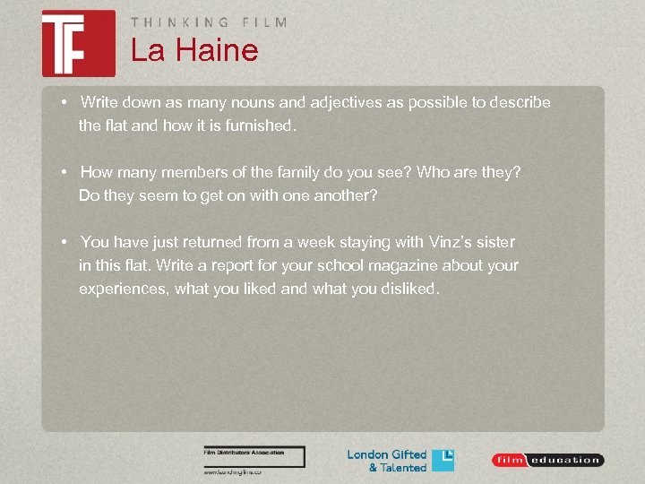 La Haine • Write down as many nouns and adjectives as possible to describe