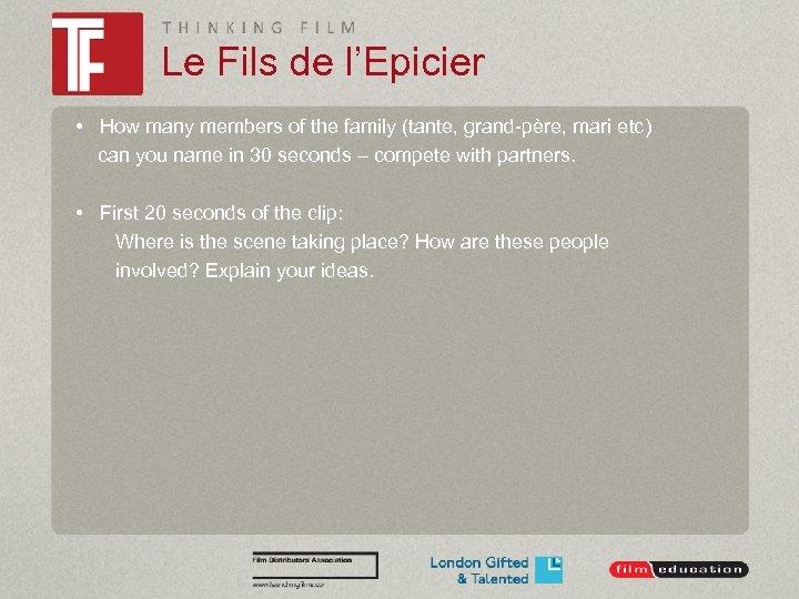 Le Fils de l'Epicier • How many members of the family (tante, grand-père, mari