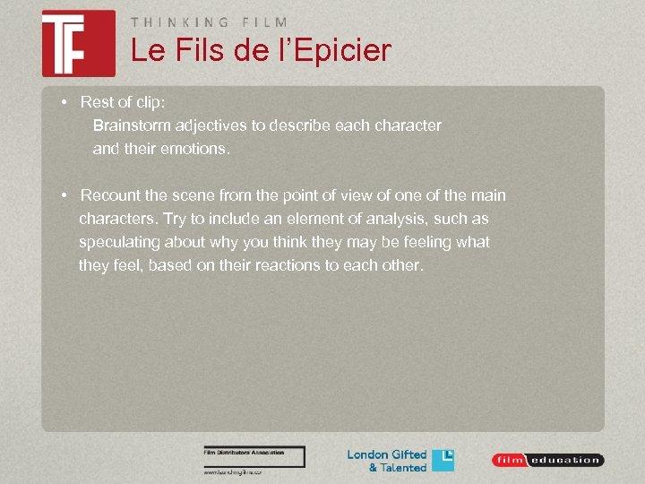 Le Fils de l'Epicier • Rest of clip: Brainstorm adjectives to describe each character