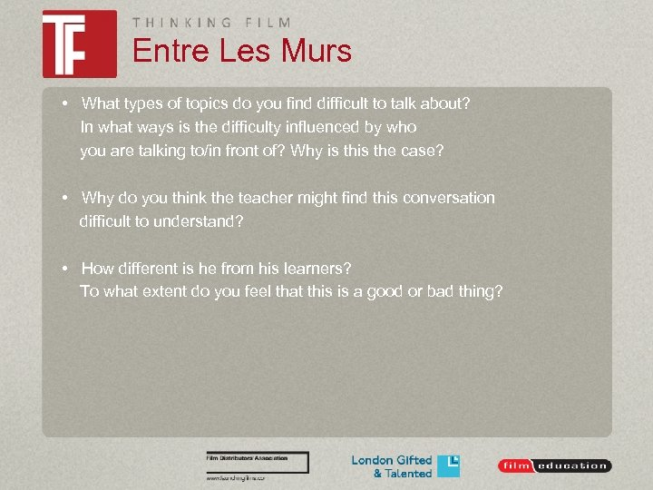Entre Les Murs • What types of topics do you find difficult to talk