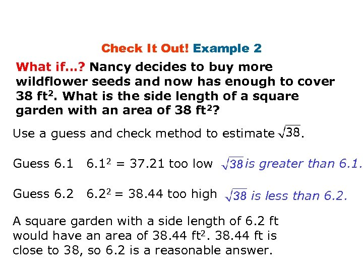 Check It Out! Example 2 What if…? Nancy decides to buy more wildflower seeds