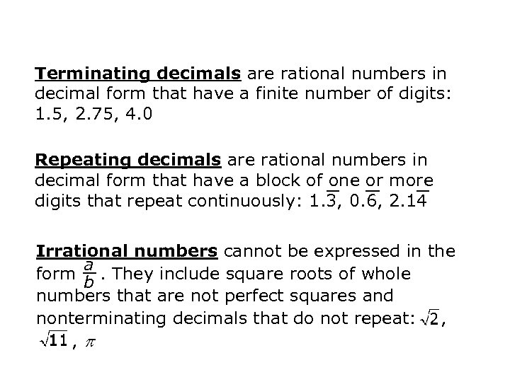 Terminating decimals are rational numbers in decimal form that have a finite number of