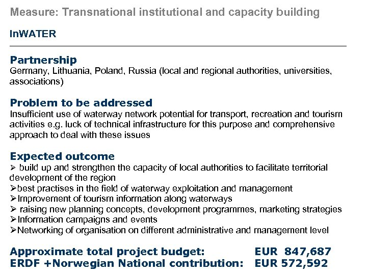 Measure: Transnational institutional and capacity building In. WATER Partnership Germany, Lithuania, Poland, Russia (local