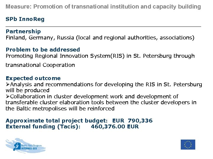 Measure: Promotion of transnational institution and capacity building SPb Inno. Reg Partnership Finland, Germany,