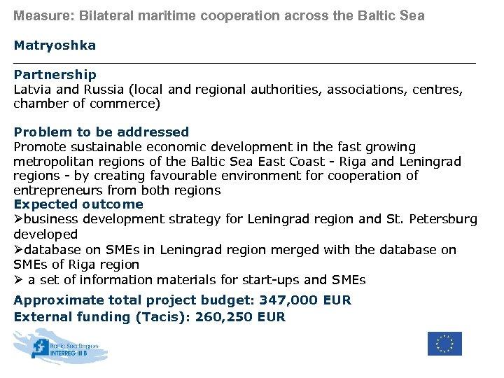 Measure: Bilateral maritime cooperation across the Baltic Sea Matryoshka Partnership Latvia and Russia (local
