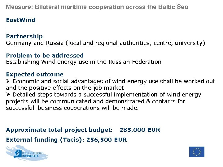 Measure: Bilateral maritime cooperation across the Baltic Sea East. Wind Partnership Germany and Russia